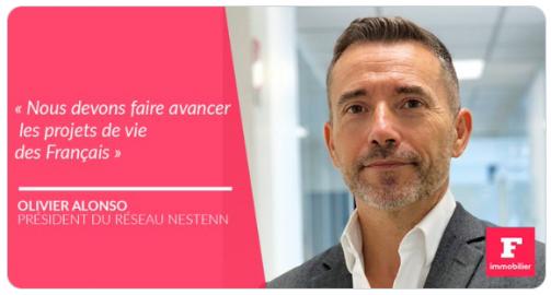 Interview Le Figaro - Olivier Alonso, Président du groupe NESTENN : « Nous devons faire avancer les projets de vie des français » !