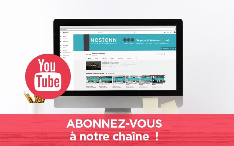 Chaîne Youtube Nestenn Immobilier : Suivez-nous !