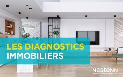 Les conseils Nestenn : fini le casse-tête des diagnostics pour vendre ou louer son logement ...
