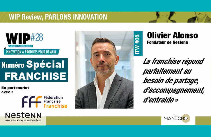 Olivier ALONSO Nestenn : numéro spécial Franchise avec WIP Review*